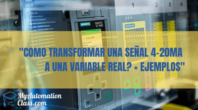 Como transformar una señal 4-20mA a una Variable Real mas Ejemplos