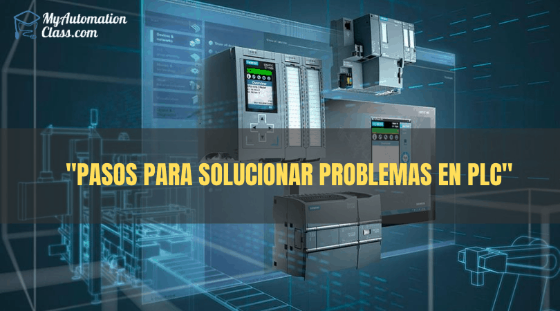 Pasos para Solucionar Problemas en PLC